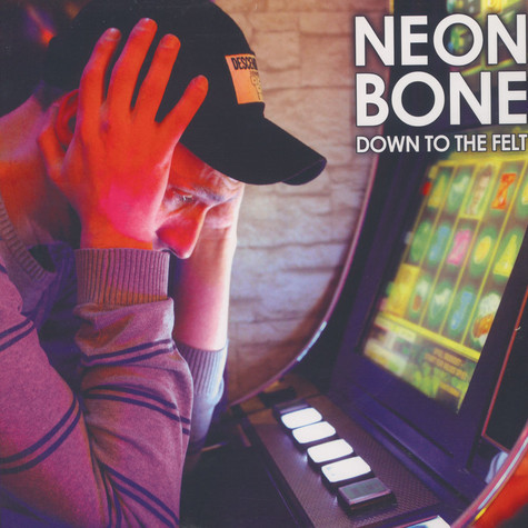 Neon Bone - Down To The Felt