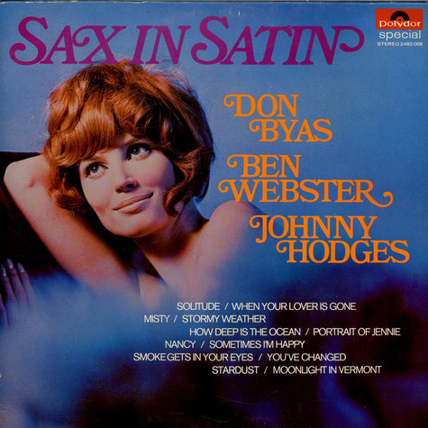 Don ByasBen WebsterJohnny Hodges - Sax In Satin