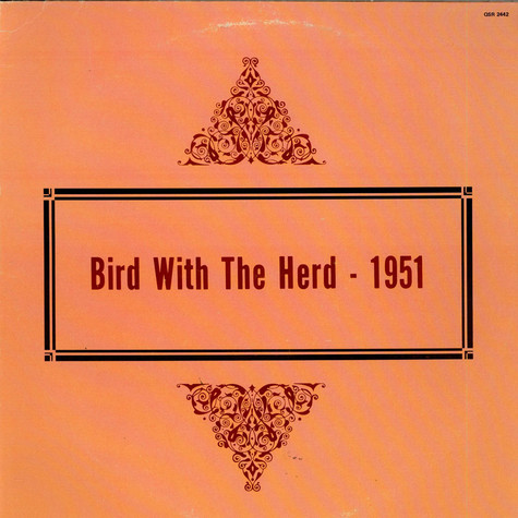 Charlie Parker - Bird With The Herd - 1951