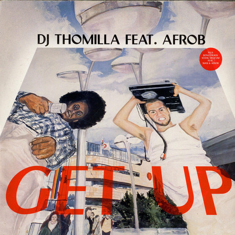 Thomilla Feat. Afrob - Get Up