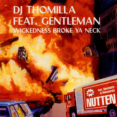 Thomilla - Wickedness Broke Ya Neck / Nutten