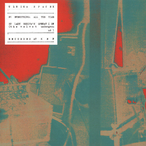 Ulrika Spacek - Everything, All The Time