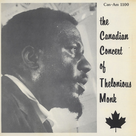 The Thelonious Monk Quartet - The Canadian Concert  Of Thelonious Monk