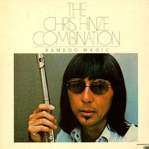 The Chris Hinze Combination - Bamboo Magic