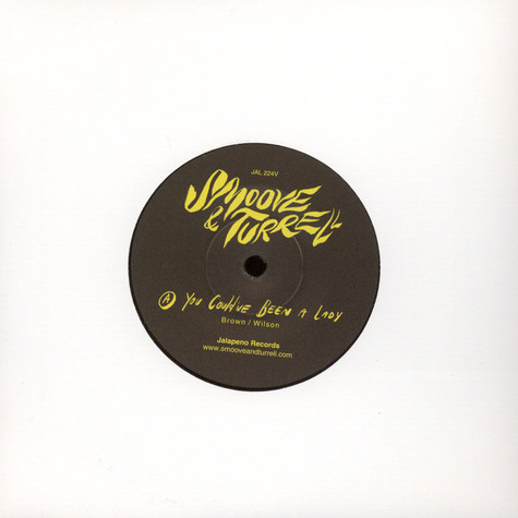 Smoove & Turrell - You Could've Been A Lady
