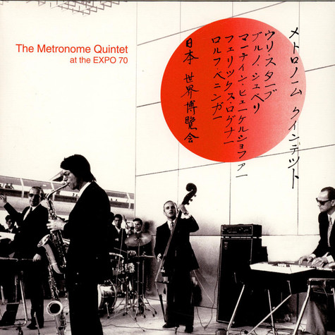 Metronome Quintet, The - The Metronome Quintet At The Expo 70