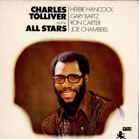 Charles Tolliver And His All Stars - Charles Tolliver And His All Stars