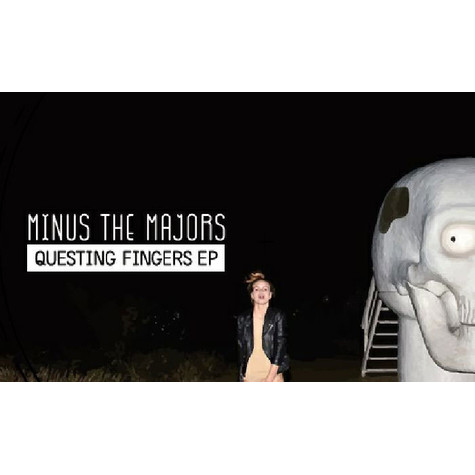 Minus The Majors - Questing Fingers EP
