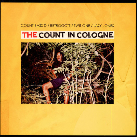 Count Bass D / Retrogott / Twit One / Lazy Jones - The Count In Cologne