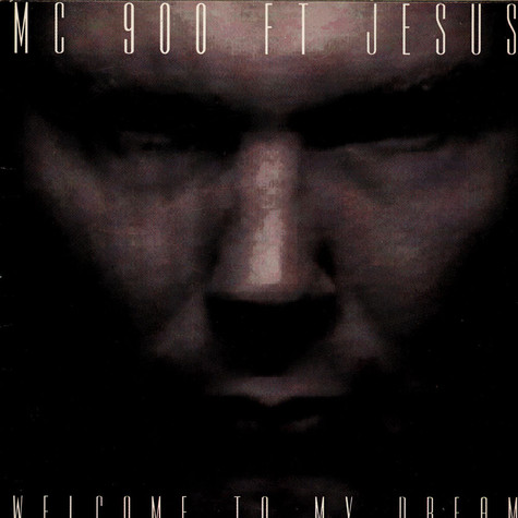 MC 900 Ft Jesus - Welcome To My Dream