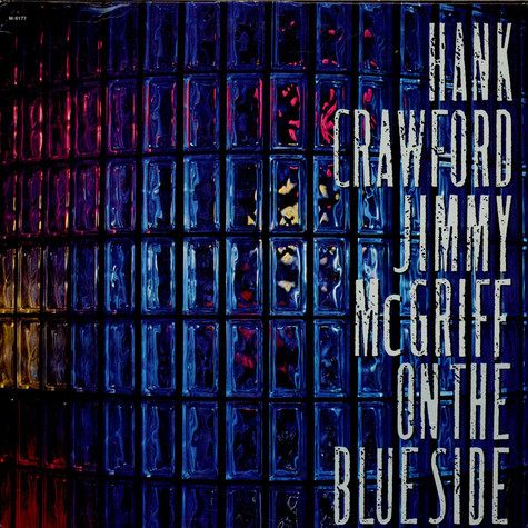 Hank Crawford / Jimmy McGriff - On The Blue Side
