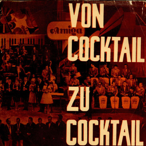 V.A. - Von Cocktail Zu Cocktail - 10. Amiga Cocktail