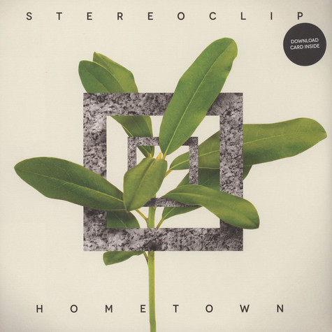 Hometown - Stereoclip