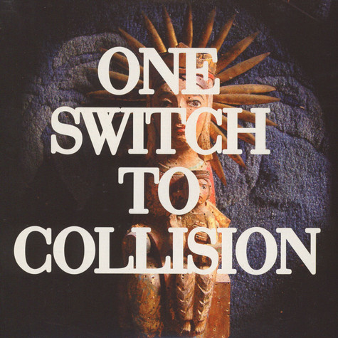 One Switch To Collision - Four Four