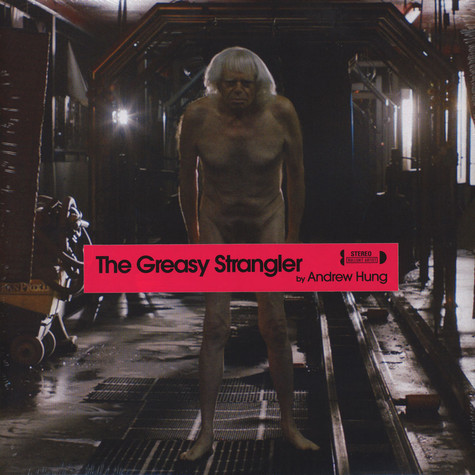 Andrew Hung of Fuck Buttons - OST The Greasy Strangler
