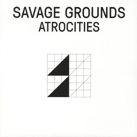 Savage Grounds - Atrocities