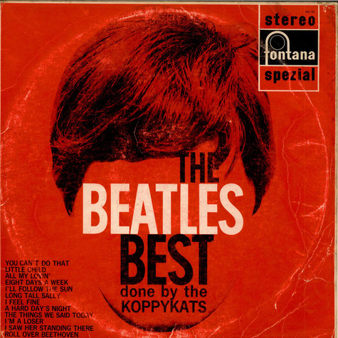 Koppycats, The - The Beatles Best Done By The Koppykats