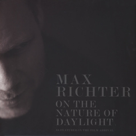 Max Richter - On The Nature Of Daylight - Music From The Film Arrival