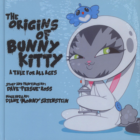 """Dave """"Persue"""" Ross - The Origins Of Bunny Kitty - A Tale For All Ages"""