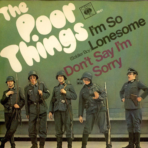Poor Things, The - I'm So Lonesome (Soldier Boy)