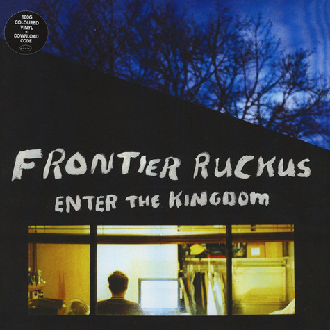 Frontier Ruckus - Enter The Kingdom