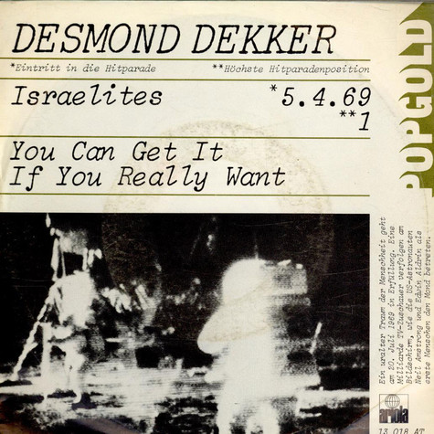 Desmond Dekker - Israelites / You Can Get It If You Really Want