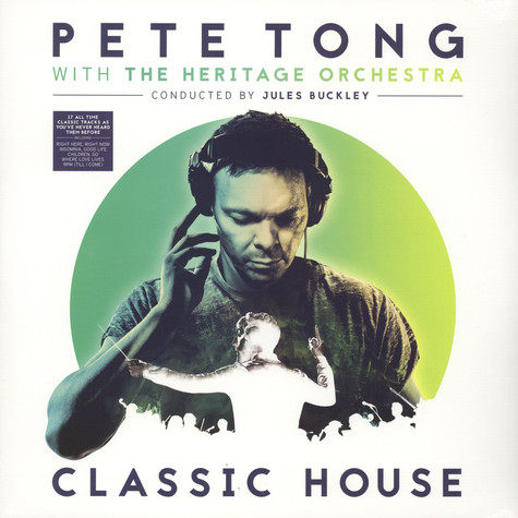 Pete Tong With The Heritage Orchestra - Classic House