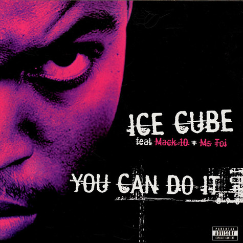 Ice Cube Feat Mack 10 + Ms. Toi - You Can Do It