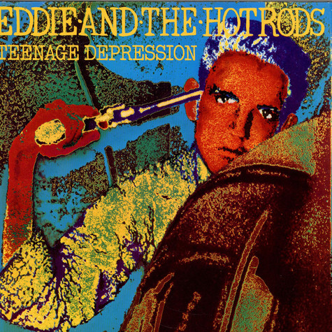 Eddie And The Hot Rods - Teenage Depression