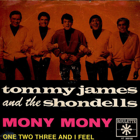 Tommy James & The Shondells - Mony Mony