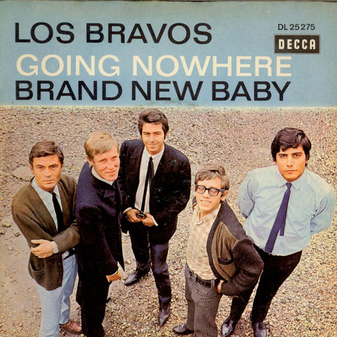 Los Bravos - Going Nowhere / Brand New Baby