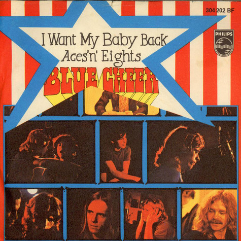 Blue Cheer - I Want My Baby Back / Aces'n' Eights