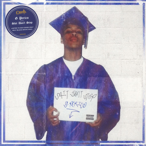 G Perico - Shit Don't Stop Blue & White Vinyl Edition