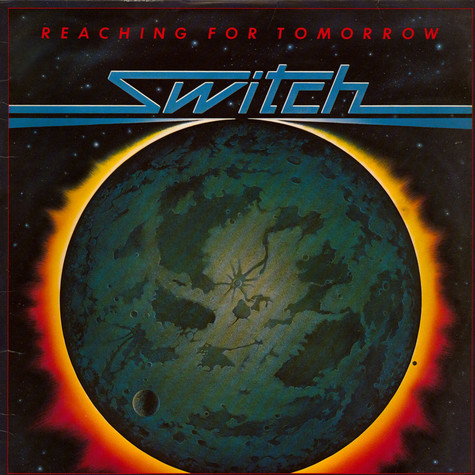Switch - Reaching For Tomorrow