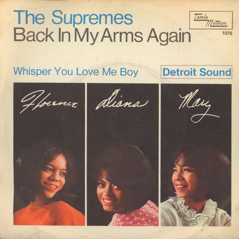 Supremes, The - Back In My Arms Again / Whisper You Love Me Boy
