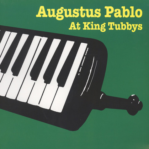 Augustus Pablo - At King Tubby's