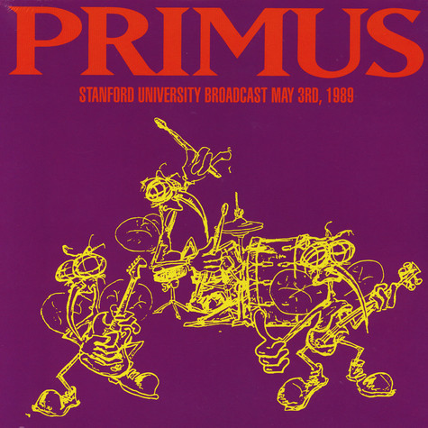 Primus - Stanford University Broadcast May 3rd, 1989