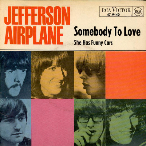 Jefferson Airplane - Somebody To Love / She Has Funny Cars