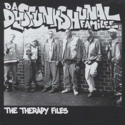 Da Dysfunkshunal Familee - The Therapy Files