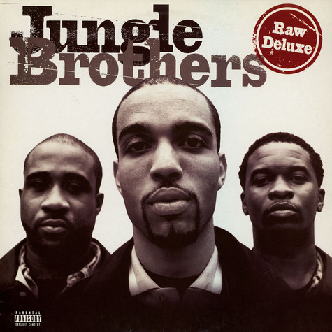 Jungle Brothers - Raw Deluxe
