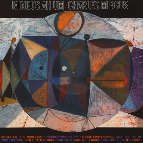 Charle Mingus - Ah Um Picture Disc Edition