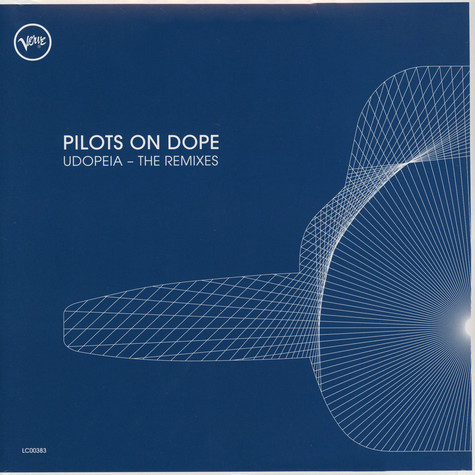 Pilots On Dope - Udopeia: The Remixes