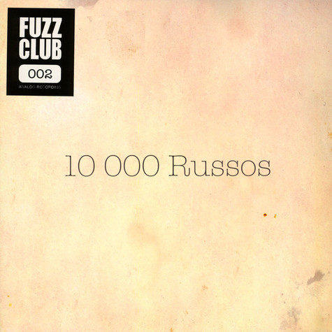 10.000 Russos - Fuzz Club Session