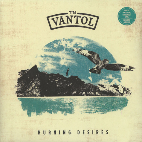 Tim Vantol - Burning Desires Mint Green Vinyl Edition