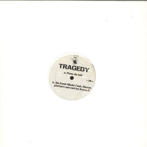 Tragedy Khadafi - Pass Da Tek / Da Funk Mode