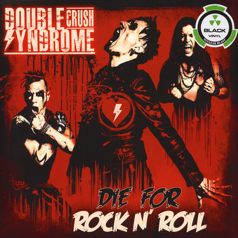 Double Crush Syndrome - Die For Rock N'Roll