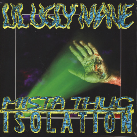Lil Ugly Mane - Mista Thug Isolation
