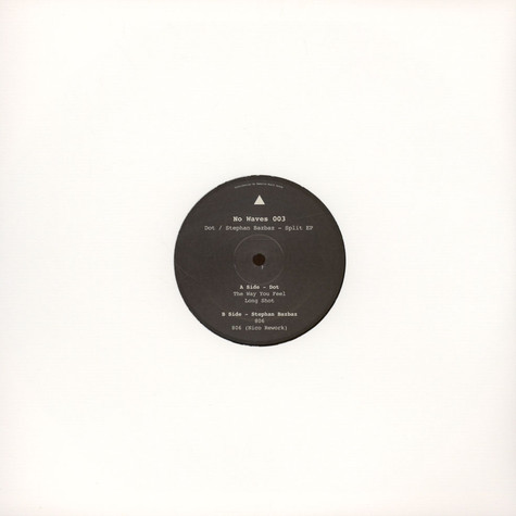 Dot / Stephan Bazbaz - Split EP