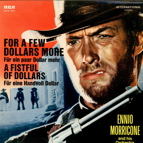 Ennio Morricone Orchestra, The - For A Few Dollars More / A Fistful Of Dollars
