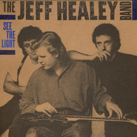 Jeff Healey Band, The - See The Light